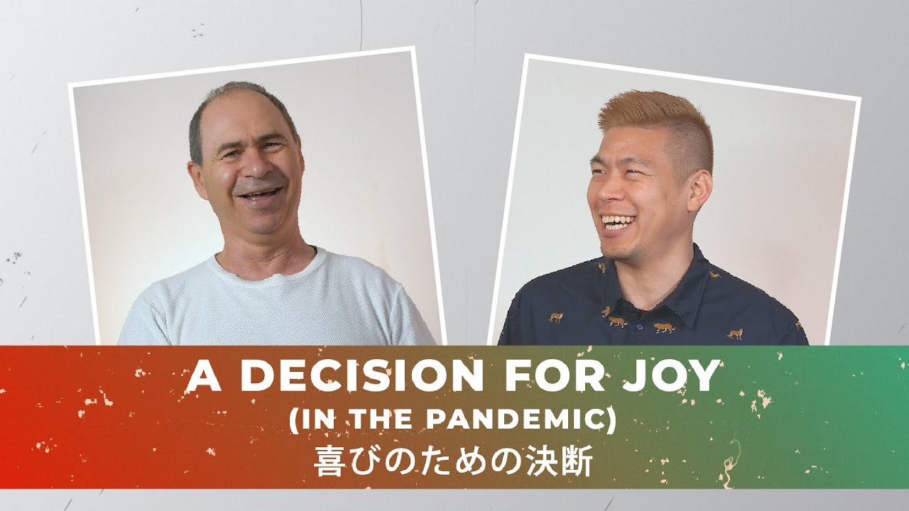 A Decision for joy (in the Coronavirus)